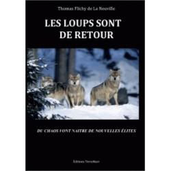 Les loups sont de retour - Thomas Flichy de La Neuville