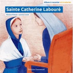 Florence Prémont - Laurence Louvat: Sainte Catherine Labouré et la Médaille miraculeuse