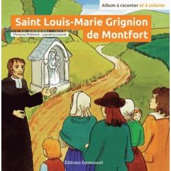 Florence Prémont - Laurence Louvat: Saint Louis-Marie Grignon de Montfort