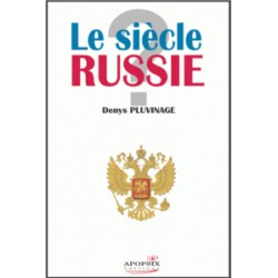 Denys Pluvinage: Le siècle Russie