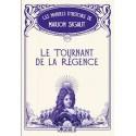 Le tournant de la Régence - Marion Sigaut