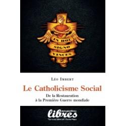 Le Catholicisme Social - Léo Imbert
