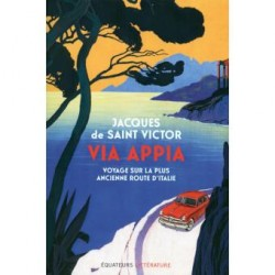 Jacques de Saint Victor: Via Appia