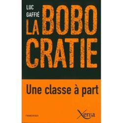 la bobocratie - Luc Gaffié