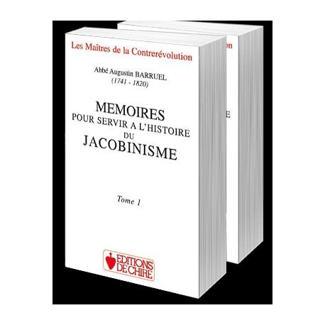 Mémoires pour servir à l'histoire du Jacobinisme - Abbé Augustin Barruel