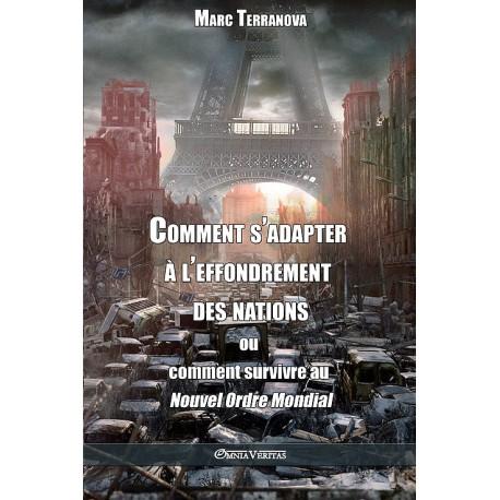Comment s'adapter à l'effondrement des nations - Marc Terranova