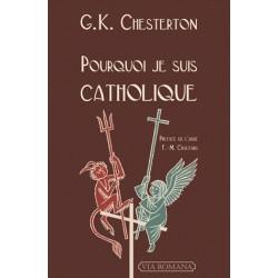 Pourquoi je suis catholique - G.K. Chesterton