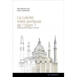 La laïcité, mère porteuse de l'islam ? - Père Michel Viot, Odon Lafontaine