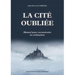 La Cité Oubliée - Abbé François Chazal