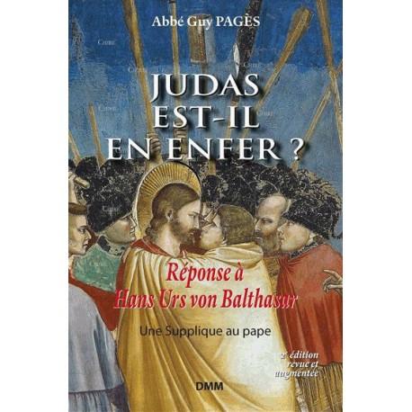 Judas est-il en enfer ? - Abbé Guy Pagès