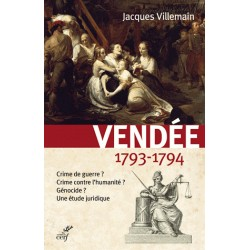 Vendée, 1793-1794 - Jacques Villemain