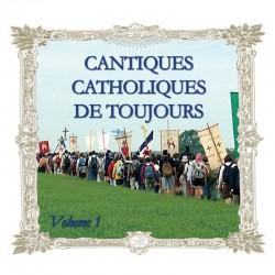 CD Cantiques catholiques de toujours, vol 1