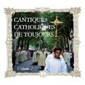CD Cantiques catholiques de toujours, vol 2