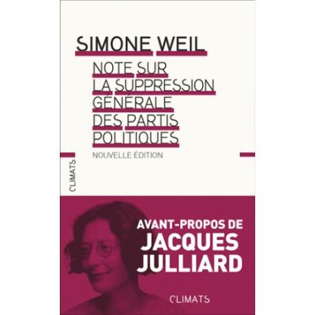 Note sur la suppression générale des partis politiques - Simone Weil (poche)