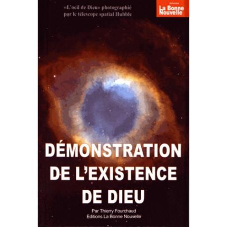 Démonstration de l'existence de Dieu - Thierry Fourchaud