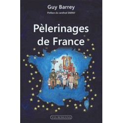 Pèlerinages de France - Guy Barrey