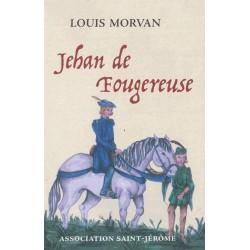 Jehan de Fougereuse - Louis Morvan
