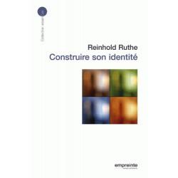 Construire son identité - Reinhold Ruthe