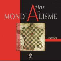 Atlas du mondialisme - Pierre Hillard