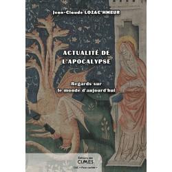 Actualité de l'Apocalypse - Jean-Claude Lozac'hmeur