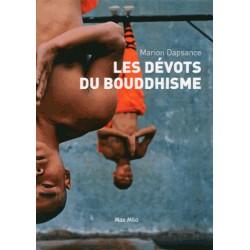 Les dévots du bouddhisme - Marion Dapsance