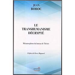 Le transhumanisme décrypté - Père Jean Boboc