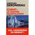 Climat : la grande manipulation - Christian Gerondeau