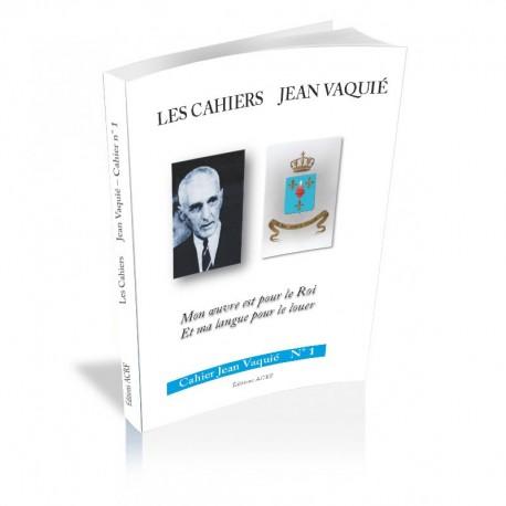 Cahiers Jean Vaquié –N°1