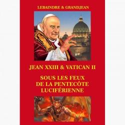 Jean XXIII et Vatican II sous les feux de la Pentecôte luciférienne