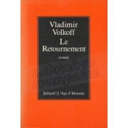 Le Retournement - Vladimir Volkoff (Occasion)