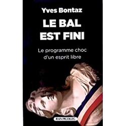 Le bal est fini - Yves Bontaz