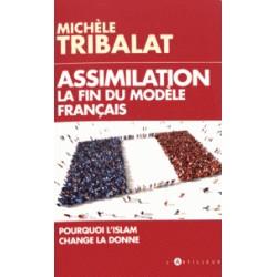 Assimilation La fin du modèle français - Michèle Tribalat
