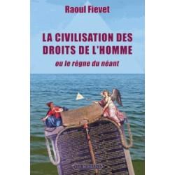 La civilisation des droits de l'homme - Raoul Fievet