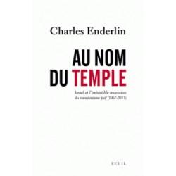 Au nom du temple - Charles Enderlin