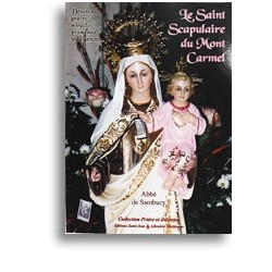 Le saint scapulaire du Mont Carmel -  Abbé de Sambucy