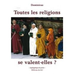 Toutes les religions se valent-elles ? - Dominicus