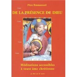 De la présence de Dieu - Père Emmanuel