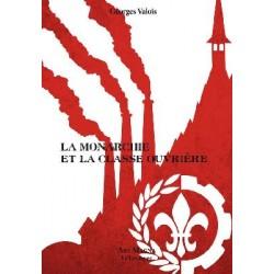 la monarchie et la classe ouvrière - Georges Valois