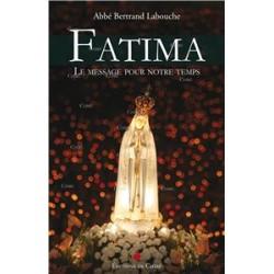 Fatima - Abbé Bertrand Labouche
