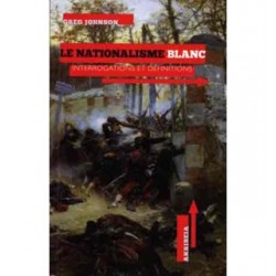 Le nationalisme blanc - Greg Johnson