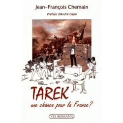 Tarek, une chance pour la France ? - Jean-François Chemain