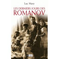 Les derniers jours des Romanov - Luc Mary