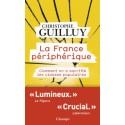 La France périphérique - Chrisophe Guilluy