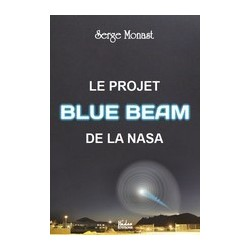 Le projet Blue Beam de la NASA - Serge Monast