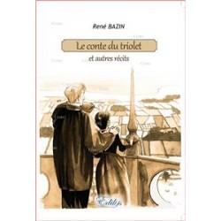 Le conte du triolet - René Bazin