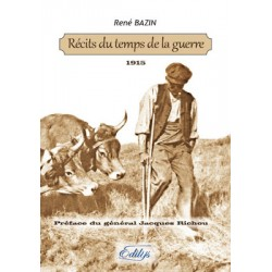 Récits du temps de la guerre - René Bazin