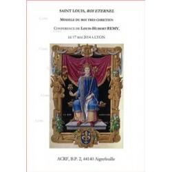 Saint Louis, roi éternel - Louis-Hubert Rémy
