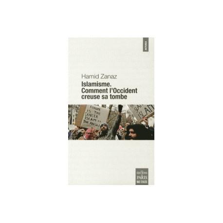 Islamisme - Hamid Zanaz