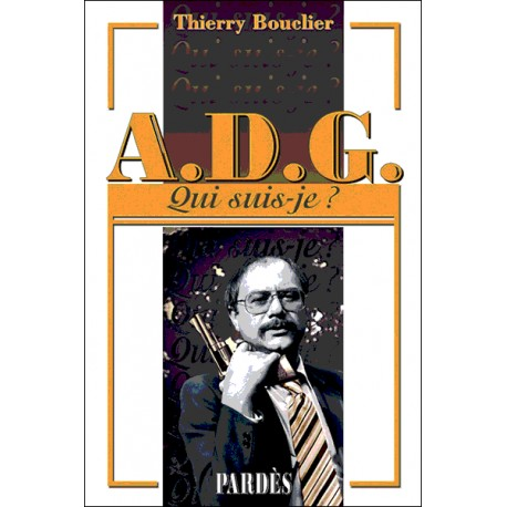 A.D.G. - Thierry Bouclier