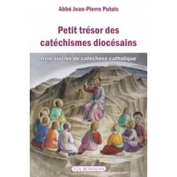 Petit trésor des catéchismes diocésains - Abbé Jean-Pierre Putois